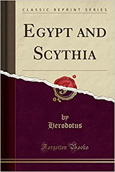 Egypt and Scythia (Classic Reprint)