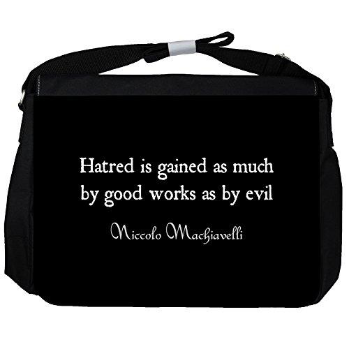 Hatred is gained - Niccolo Machiavelli Unisex Umhängetasche