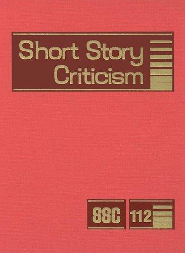 Short Story Criticism, Volume 112 por Jelena Krstovic