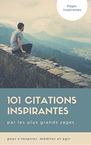 Amazon Com 101 Citations Pour S Inspirer Mediter Et Agir