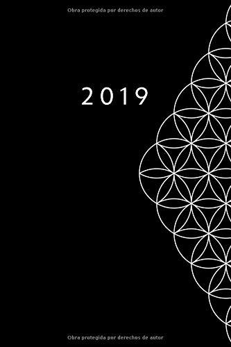 2019: Ene - DIC Agenda Semanal - Flor de la Vida - 152 X 229 MM - 1 Semana En 2 Páginas - 52 Semanas Planificador Y...