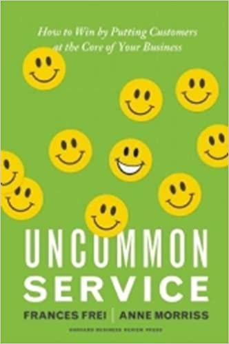 Uncommon Service How To Win By Putting Customers At The Core Of