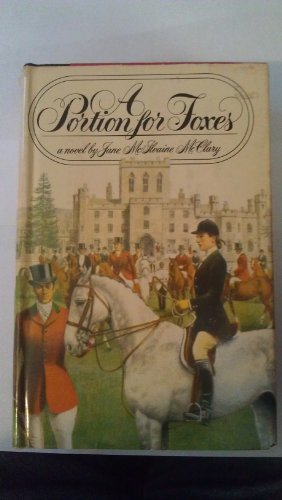 A Portion For Foxes by Jane McIlvaine McClary
