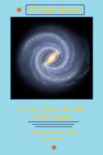 A Last War for the Oriflamme (Starover Book 1)