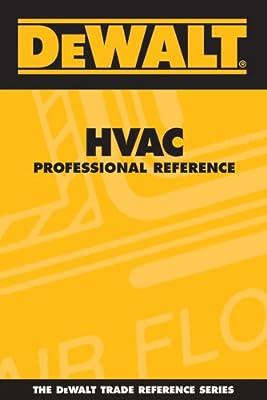 DEWALT HVAC Professional Reference (Enhance Your HVAC Skills!)