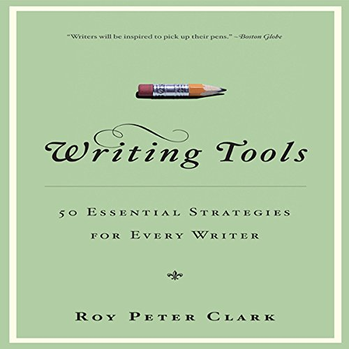 Writing Tools: 50 Essential Strategies for Every Writer Audiobook [Free Download by Trial] thumbnail