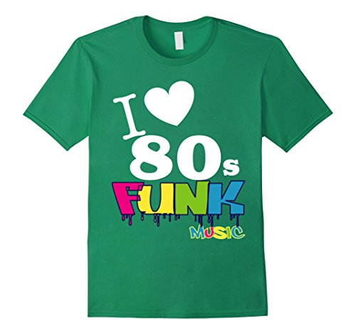 Mens COOL: I LOVE 80s FUNK Music Outfit Shirt For Men & Women Small Kelly (Funk Band Costume)