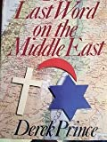 The Last Word on the Middle East