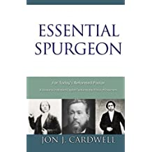 Essential Spurgeon for Today's Reformed Pastor