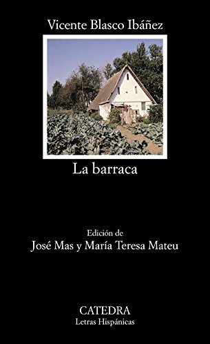 La Barraca (Letras Hispánicas) (Spanish Edition)
