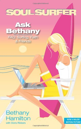 Download Ask Bethany: FAQs: Surfing, Faith and  Friends (Soul Surfer Series) pdf