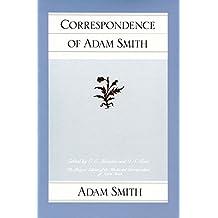 Correspondence of Adam Smith (Glasgow Edition of the Works and Correspondence of Adam Smith)