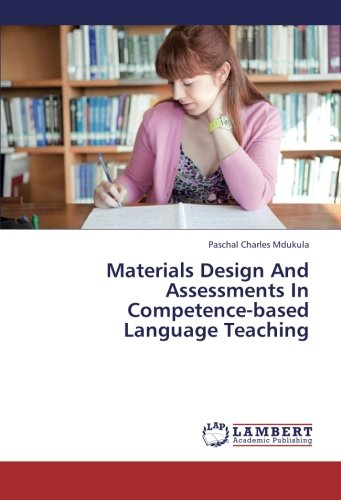 Materials Design And Assessments In Competence-based Language Teaching