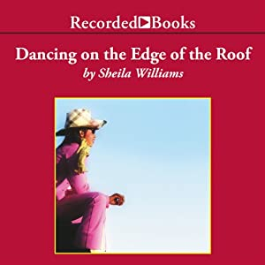 Dancing on the Edge of the Roof Audiobook