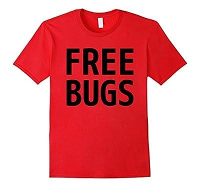 Free Bugs Shirt Funny Computer Programmer Design B