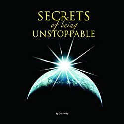 The Secret of Being Unstoppable