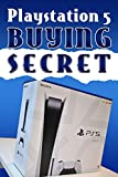 The Playstation 5 Buying Secret: How To Get a