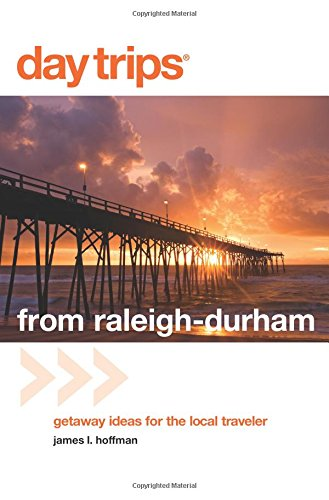 Home Goods Durham (Day Trips® from Raleigh-Durham: Getaway Ideas For The Local Traveler (Day Trips)