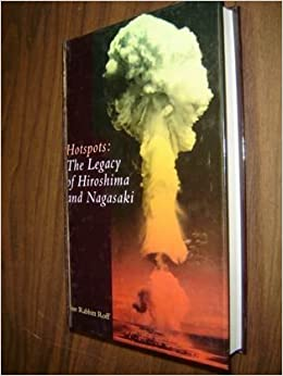 Hotspots: The Legacy of Hiroshima and Nagasaki (Cassell Global Issues)