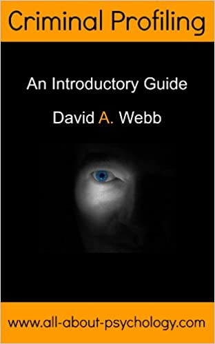 Criminal Profiling: An Introductory Guide - Kindle edition