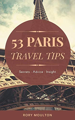 41Srm hfulL - 53 Paris Travel Tips: Secrets, Advice & Insight for a Perfect Paris Vacation