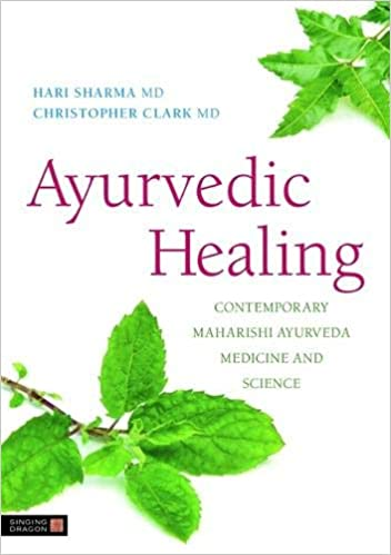 Contemporary Maharishi Ayurveda Medicine and Science Second Edition