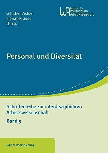 Personal und Diversität (Schriftenreihe zur interdisziplinären Arbeitswissenschaft) Taschenbuch – 10. März 2016 Günther Vedder Florian Krause Hampp R