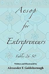 Aesop for Entrepreneurs: Fables 26-50