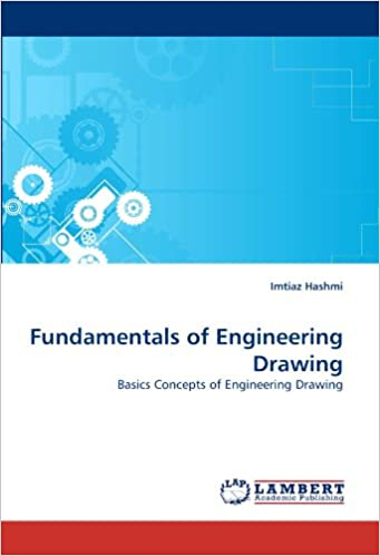 Fundamentals of Engineering Drawing: Basics Concepts of Engineering