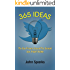 365 Ideas To Go From Good To Great On TWITTER!