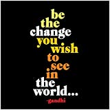 fridge magnet world - Inspirational Magnet - Be the Change You Want to See in the World - Quote Magnet - Fridge Magnet - 3.5