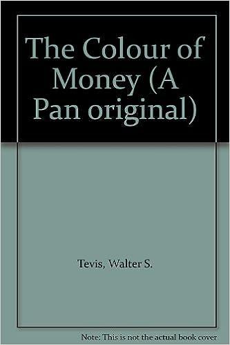 The Colour Of Money (A Pan original): Amazon.co.uk: Walter S. Tevis ...