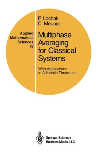 Multiphase Averaging for Classical Systems: With Applications to Adiabatic Theorems (Applied Mathematical Sciences)
