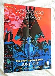 Winnebago Graveyard Folded Promo Poster by Steve Niles & Alison Sampson