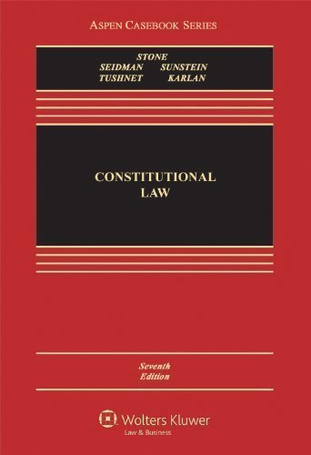 Constitutional Law, Seventh Edition (Aspen Casebooks) 7th edition by Geoffrey R. Stone, Louis M. Seidman, Cass R. Sunstein, Mark (2013) Hardcover