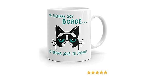 MUGES - Taza Graciosa Original con Frases et Mensajes motivadora, Regalo Divertido para Amigos (No Siempre Soy Borde).: Amazon.es: Hogar