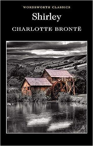 Shirley (Wordsworth Classics): Amazon.co.uk: Charlotte Brontë ...