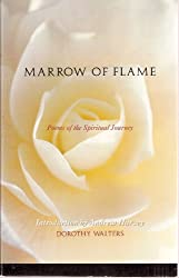 Marrow of Flame: Poems of the Spiritual Journey (Signed Copy)