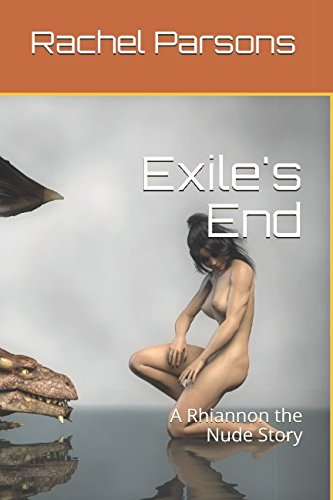 Exile's End: A Rhiannon the Nude