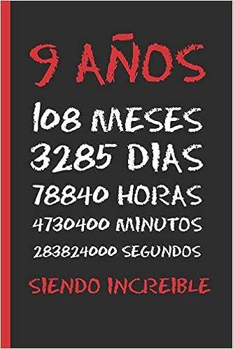 Amazon.com: 9 AÑOS SIENDO INCREIBLE: REGALO DE CUMPLEAÑOS ...