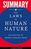 Summary of The Laws of Human Nature: An Analysis of Robert Greene's Book