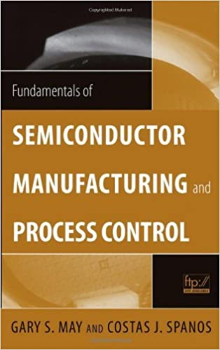 Amazon fundamentals of semiconductor manufacturing and process amazon fundamentals of semiconductor manufacturing and process control ebook gary s may costas j spanos kindle store fandeluxe Image collections