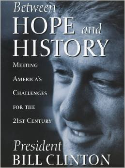 Between Hope And History by Bill Clinton