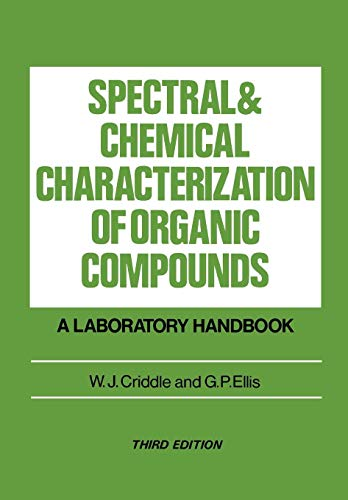 Spectral and Chemical Characterization of Organic Compounds: A Laboratory Handbook, 3E