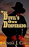 The Devil's Own Desperado