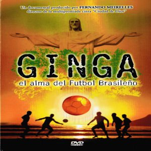 Ginga El Alma Del Futbol Brasileno DVD Multiregion (Spanish Only / No English Options) (Ronaldinho Soccer Dvd)