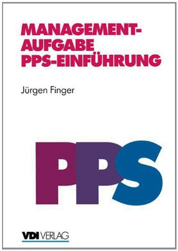 Managementaufgabe PPS-Einführung (VDI-Buch)