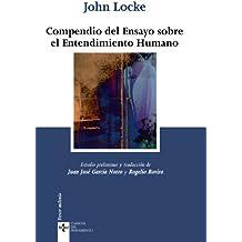 Compendio Del Ensayo Sobre El Entendimiento Humano Clasicos Pensamiento Classical Thought Spanish Edition