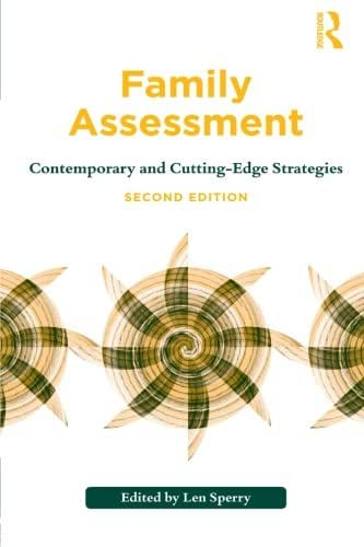 Family Assessment, Second Edition: Contemporary and Cutting-Edge Strategies (Routledge Series on Family Therapy and Counseling)