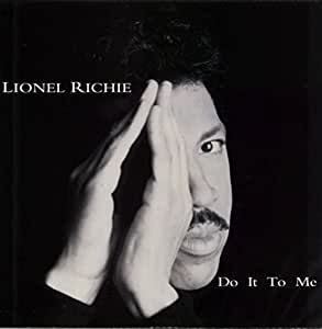 "Do It To Me - Lionel Richie 7"" 45"